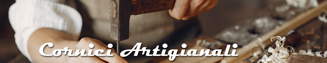 Cornici Artigianali